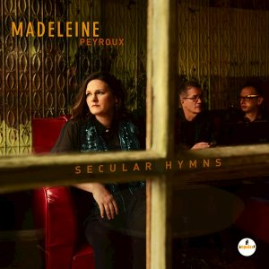 madeleine-peyroux-secular-hymns